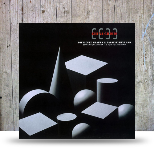 China Crisis Difficult shapes and passive rythms