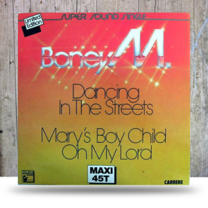 Boney-M.-‎–-Dancing-In-The-Streets--Mary's-Boy-Child-Oh-My-Lord