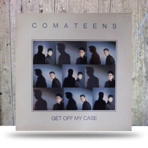 Comateens-‎–-Get-Off-My-Case