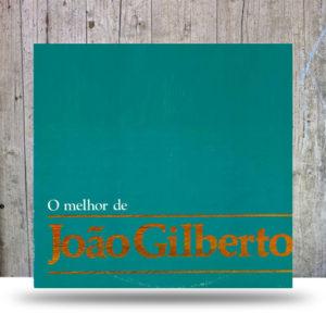 João Gilberto – O Melhor De João Gilberto