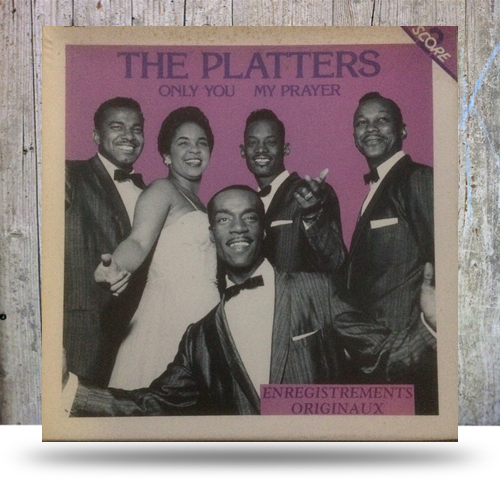 The-Platters-–-Only-You---My-Prayer