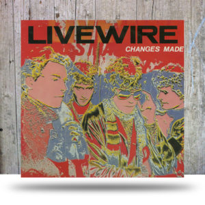 Live Wire ‎– Changes Made