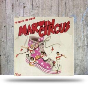 Martin-Circus-–-Tu-Joues-Ton-Coeur