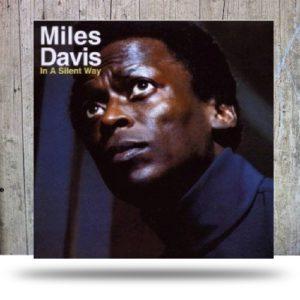 Davis Miles In a silent way